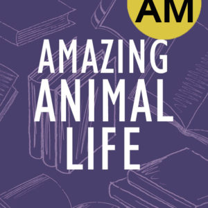 Animal Life AM